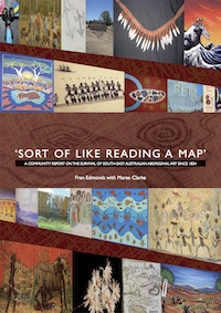 Sort of Like Reading a Map – A community report on the survival of south-east Australian Aboriginal art since 1834