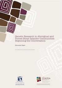 Genetic Research in Aboriginal and Torres Strait Islander Communities: Beginning the conversation