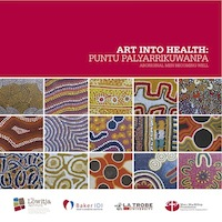 Art into Health: Puntu Palyarrikuwanpa (Aboriginal Men Becoming Well)
