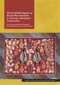 Mental Health Impacts of Racial Discrimination in Victorian Aboriginal Communities