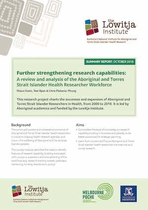Further strengthening research capabilities: A review and analysis of the Aboriginal and Torres Strait Islander Health Researcher Workforce