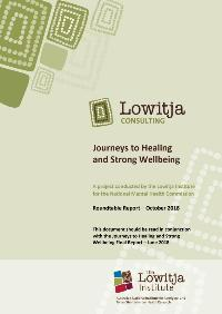 Journeys to Healing and Strong Wellbeing Roundtable Report