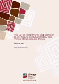 The Use of Incentives to Stop Smoking in Pregnancy among Aboriginal and Torres Strait Islander Women
