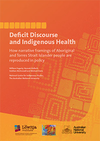 Deficit Discourse and Indigenous Health: How narrative framings of Aboriginal and Torres Strait Islander people are reproduced in policy