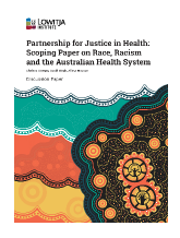 Partnership for Justice in Health: Scoping Paper on Race, Racism and the Australian Health System