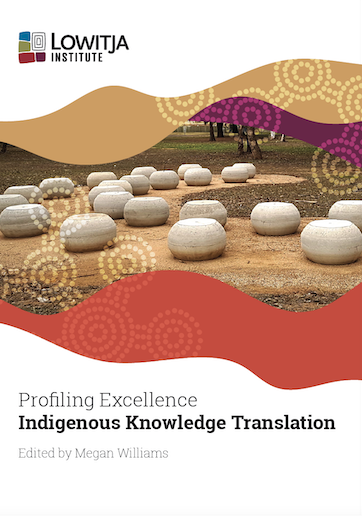 Profiling Excellence - Indigenous Knowledge Translation