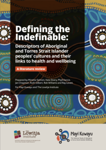 Defining the Indefinable: Descriptors of Aboriginal and Torres Strait Islander peoples' cultures and their links to health and wellbeing